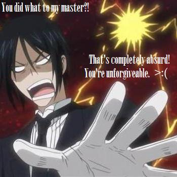 anda did what to my master?!?