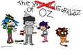 the GORILLAZ of Oz :3 - gorillaz fan art