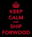 Forwood! &quot;Keep Calm &amp; Ship Forwood&quot; Love Sucks 100% Real  - allsoppa fan art