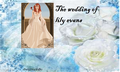The wedding of lily evans - lily-evans fan art