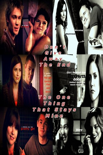 Brucas ~ 23 (Don't Give Away the End, The One Thing That Stays Mine)