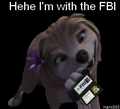 Kate is with the FBI