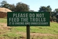 Please Don't Feed the Trolls - atsof photo