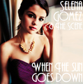 Selena Gomez And The Scene When The Sun Goes Down