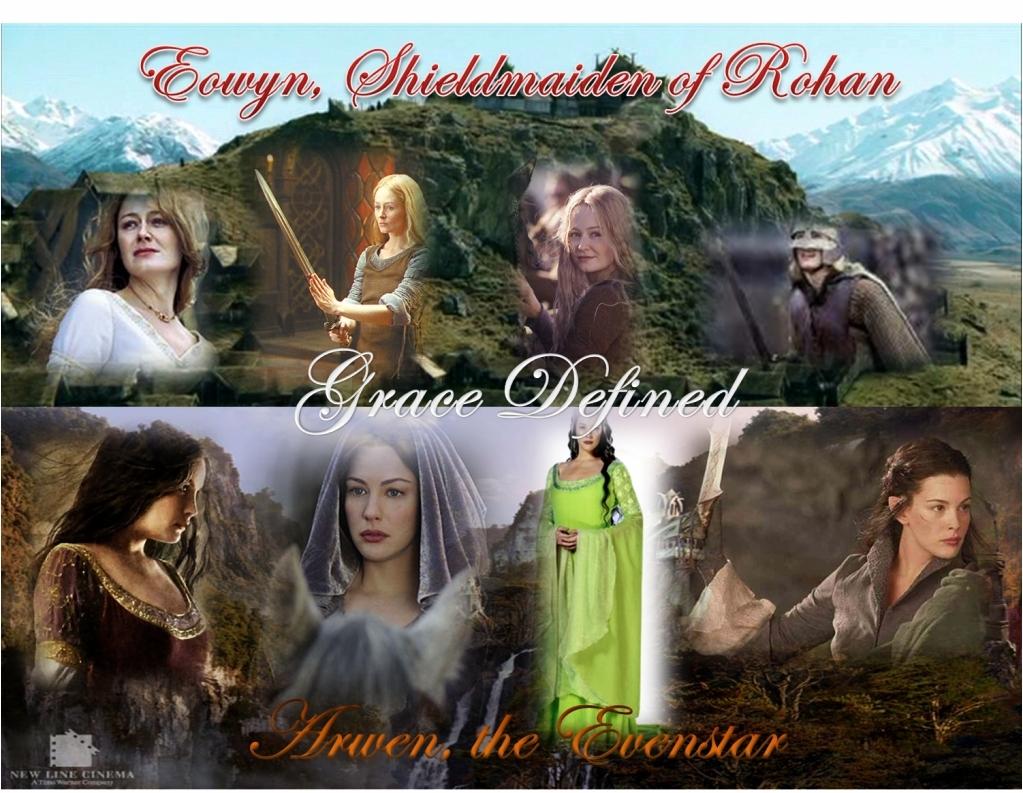Arwen and Eowyn