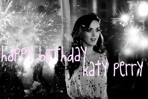 Happy Birthday Katy Perry!