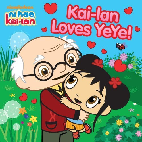 Kai-Lan Loves Ye Ye