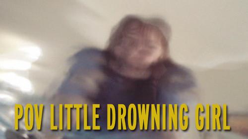 Drowning POV