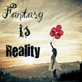Fantasy is Reality  - alex13126 fan art