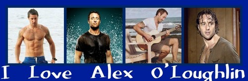 I love Alex O'Loughlin
