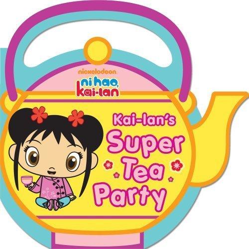 Kai-Lan's Super чай Party