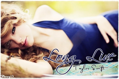 Long Live Taylor rapide, swift (my fanmade single cover)