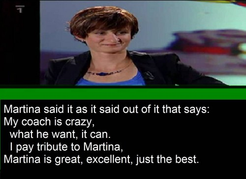 Martina is great , excellent , just the best !!