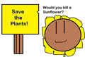 Save the Plants Number One!