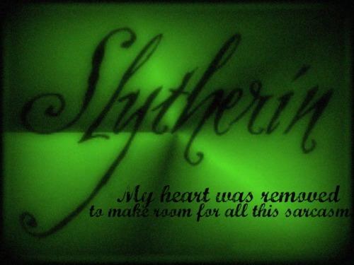 Slytherin!
