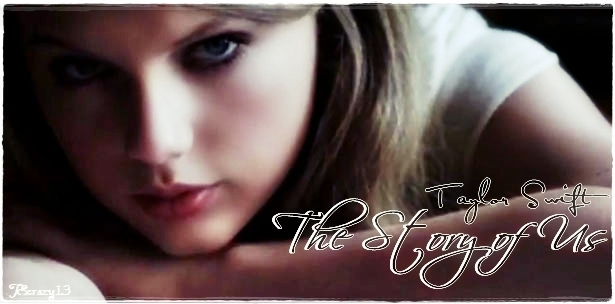 http://images5.fanpop.com/image/photos/26400000/The-Story-of-Us-Taylor-Swift-my-fanmade-single-cover-taylor-swift-26420555-615-304.jpg