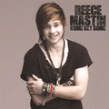REECE MASTIN COME GET SOME - reece-mastin-3 photo