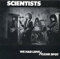 The Scientists - We Had Love - 7