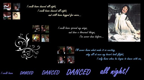 I Could Have Danced All Night wallpaper
