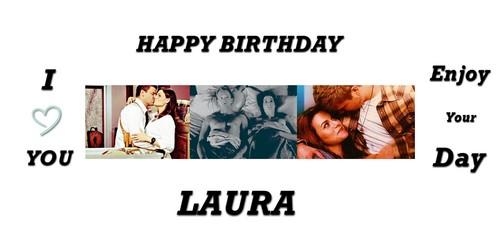 Happy Bday Laura♥