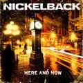 Here and Now  - nickelback photo