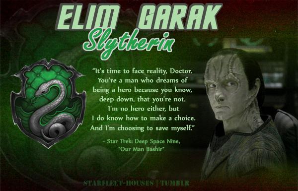 Garak - Slytherin