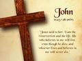 john11:25-26