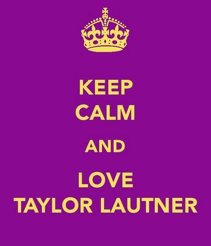 <3 taylor