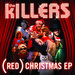 (RED) Christmas - EPThe Killers artwork
