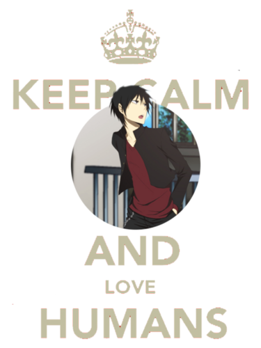 Keep Calm and Love Humans