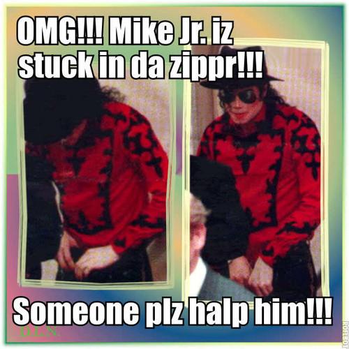 Mike Jr. stuck in the zipper!