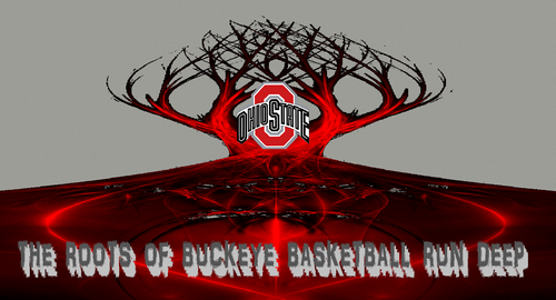 THE ROOTS OF BUCKEYE BASKETBALL