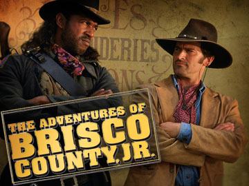 Adventures of Brisco County Jr.