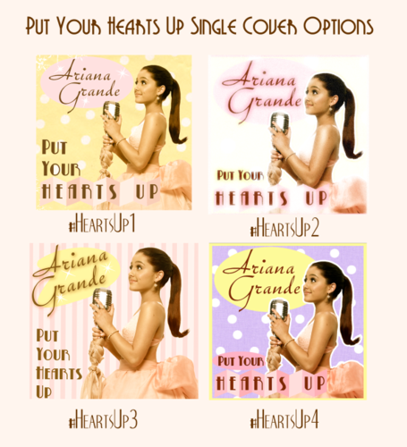 'Put Your Hearts Up' single cover options