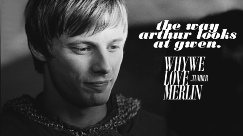 WWLM: The Way That Arthur Looks At Guinevere