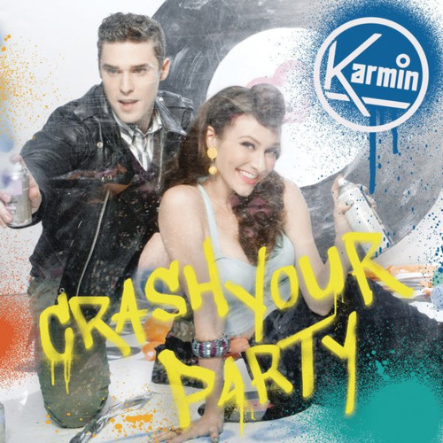 Karmin-Crash Your Party
