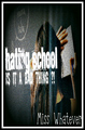 "My New Cover For My Story ""Hating School ... Is It A Bad Thing?!"" - wattpad fan art"