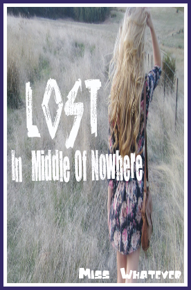 "My New Cover For My Story ""Lost In A Middle Of Nowhere"""