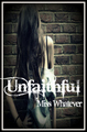 "My New Cover For My Story ""Unfaithful"" - wattpad fan art"