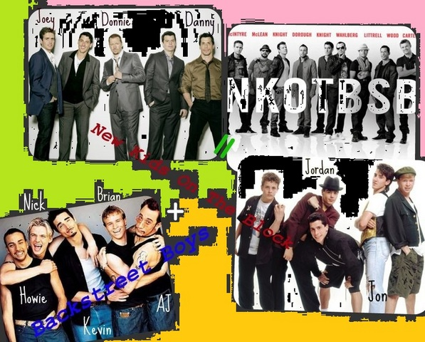 New Kids On The Block and Backstreet Boys.