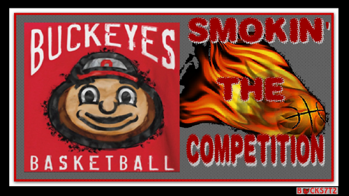 BUCKEYES bola basket SMOKIN' THE COMPETITION