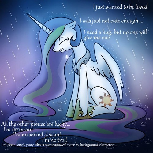 Celestia just wants to be loved :(