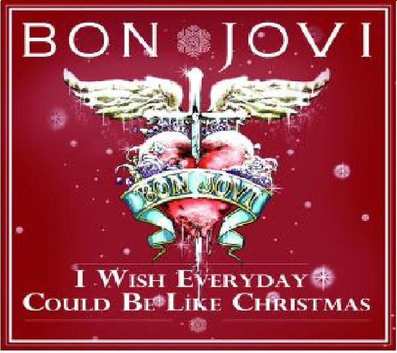 I wish every dag could be like christmas/jon bon jovi/dec.2011