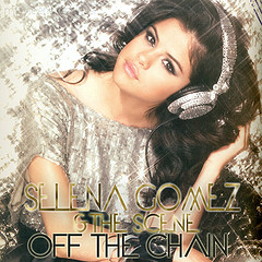 off the chain song 의해 selena gomez
