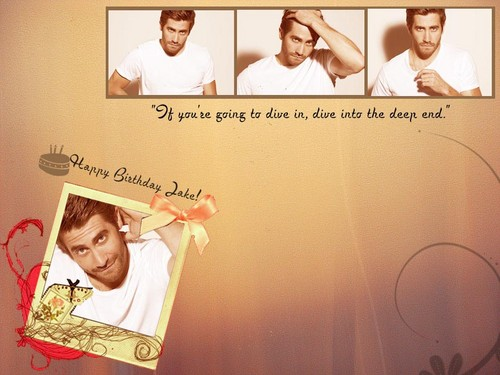 Jake Gyllenhaal wallpaper probably with a sign entitled Happy Birthday Jake