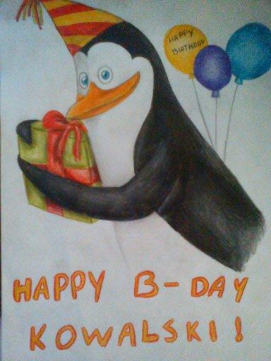 Happy birthday Kowalski !!!!!!! :D :D :D