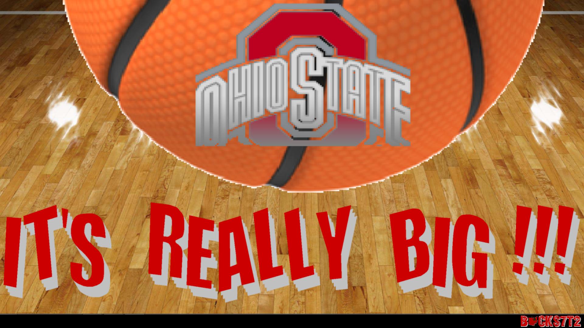 OHIO STATE bóng rổ IT'S REALLY BIG
