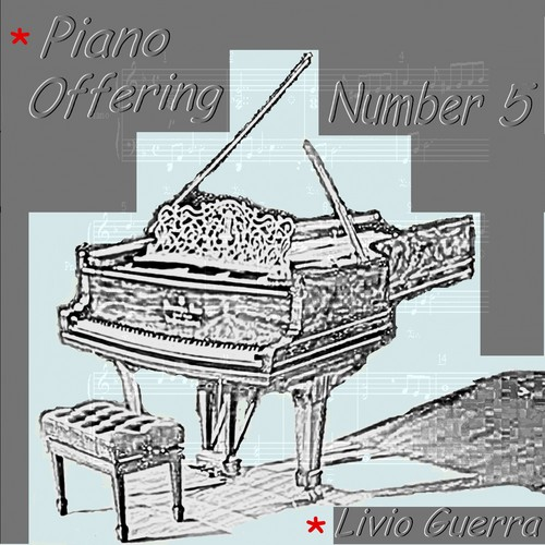 Pianoforte Offering Number Five