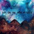 Go On An Adventure - creativity photo