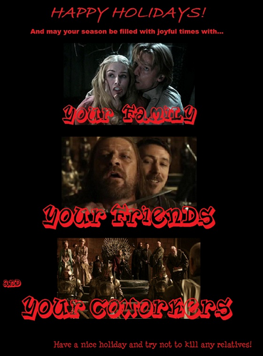 Holidays, Game of Thrones-Style